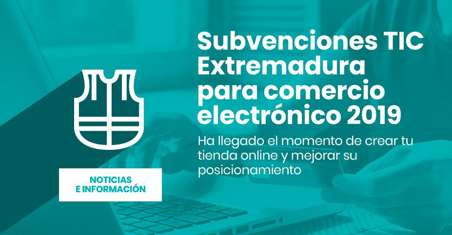 Ayudas TIC de Comercio Electrónico Extremadura